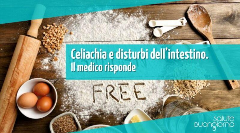 Celiachia e disturbi dell'intestino